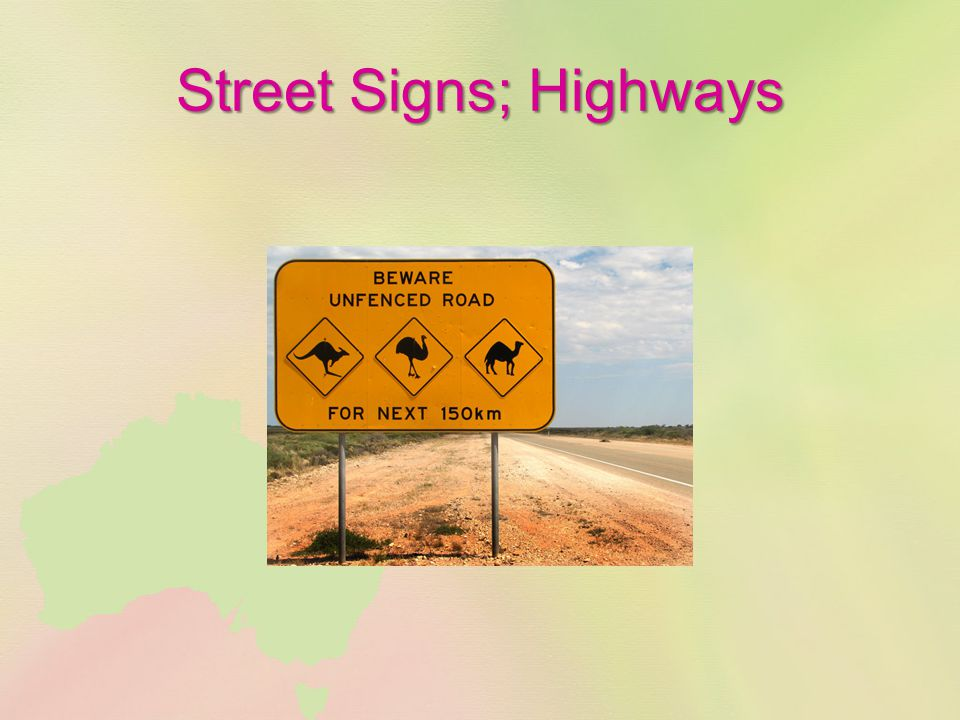 Street Signs; Highways