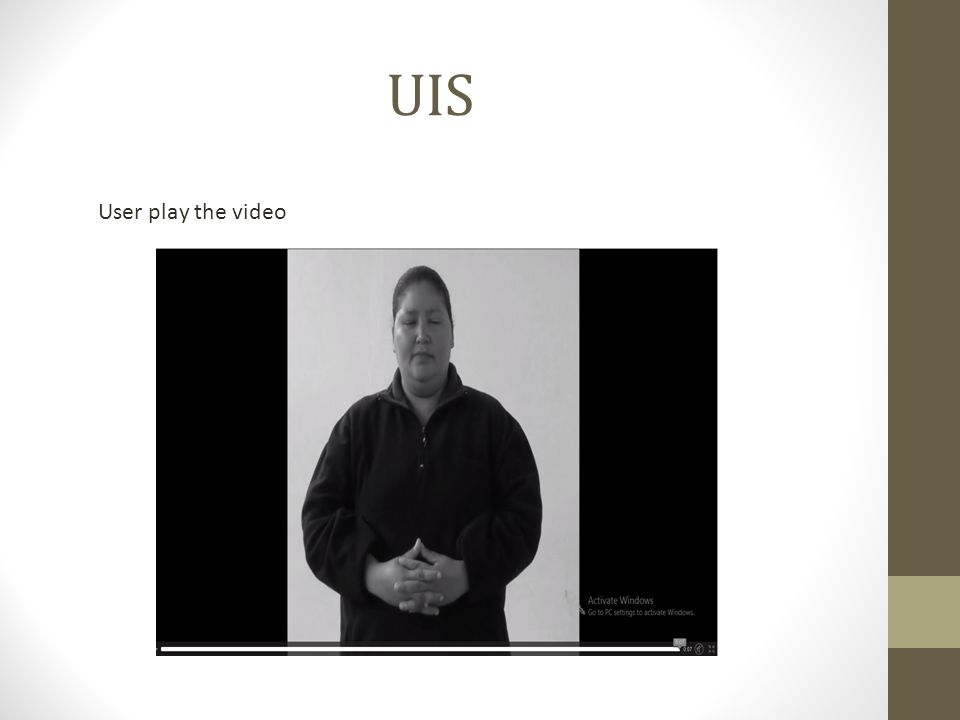UIS User play the video