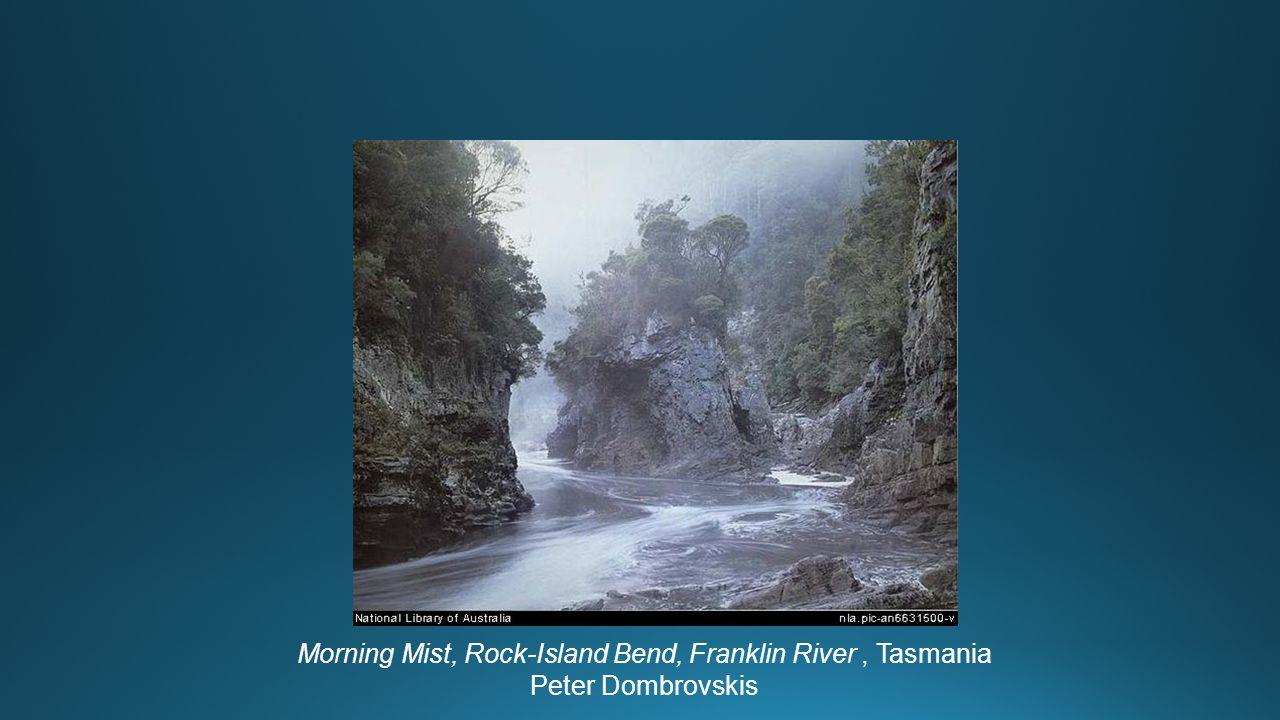 Morning Mist, Rock-Island Bend, Franklin River, Tasmania Peter Dombrovskis