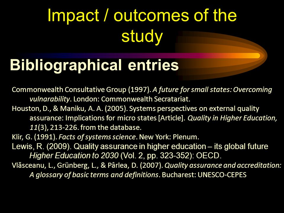 Impact / outcomes of the study Bibliographical entries Commonwealth Consultative Group (1997).