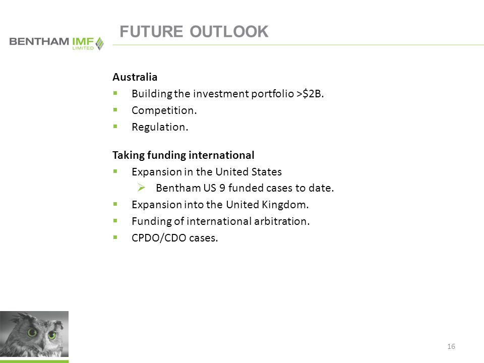FUTURE OUTLOOK Australia  Building the investment portfolio >$2B.