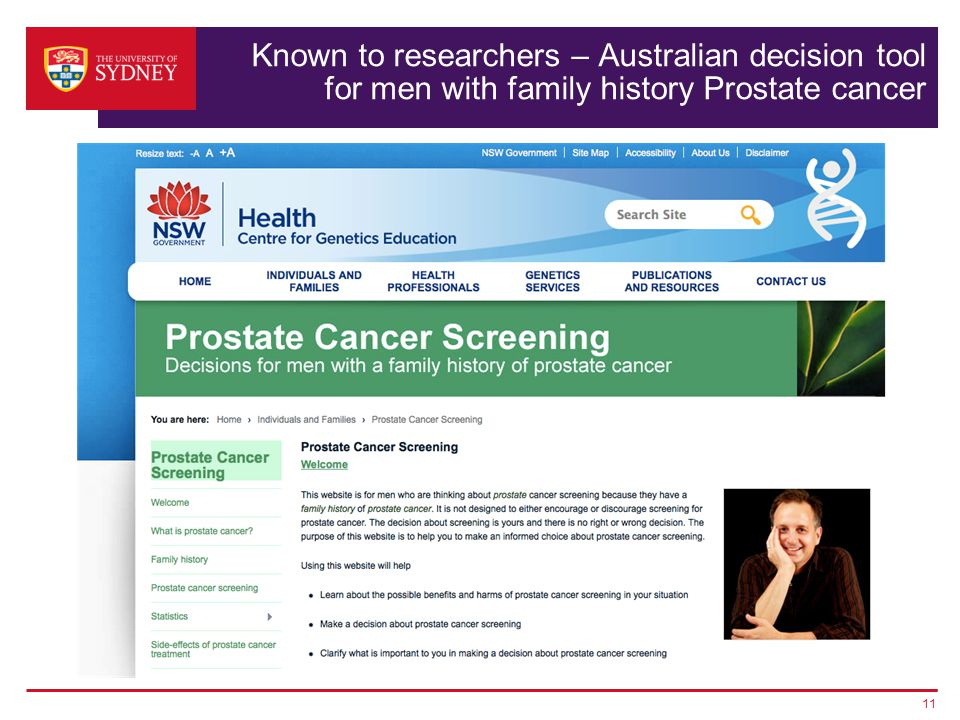 Known to researchers – Australian decision tool for men with family history Prostate cancer 11