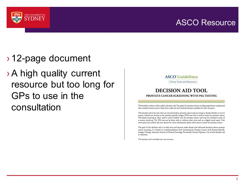 ASCO Resource ›12-page document ›A high quality current resource but too long for GPs to use in the consultation 8