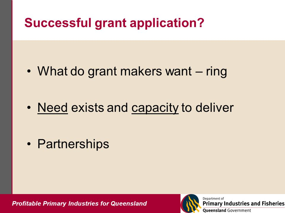 Profitable Primary Industries for Queensland Successful grant application.