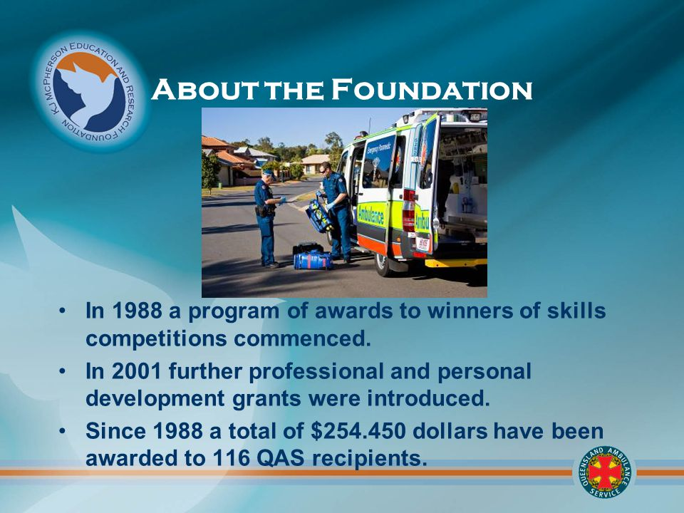 About the Foundation In 1988 a program of awards to winners of skills competitions commenced.