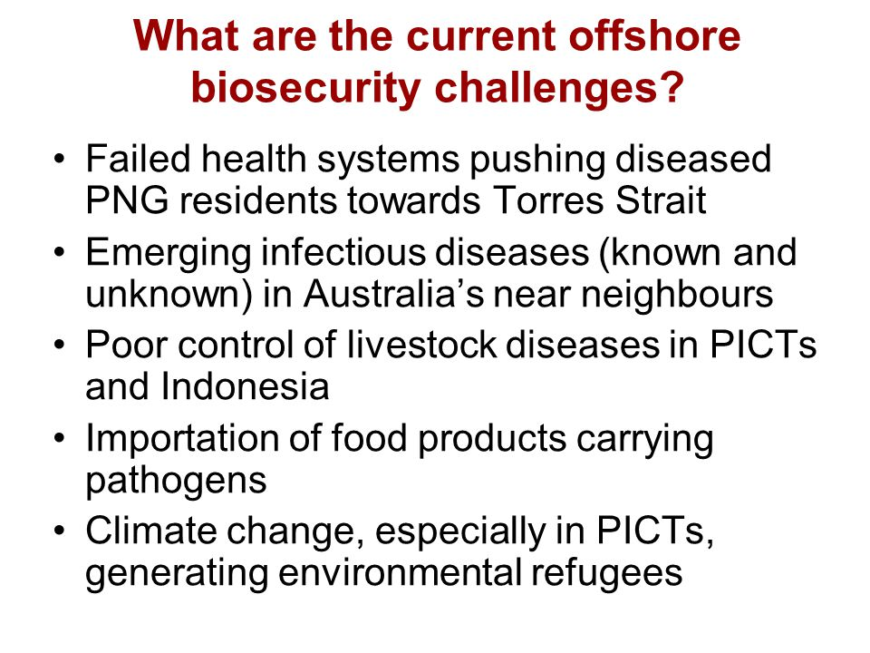 What are the current offshore biosecurity challenges.