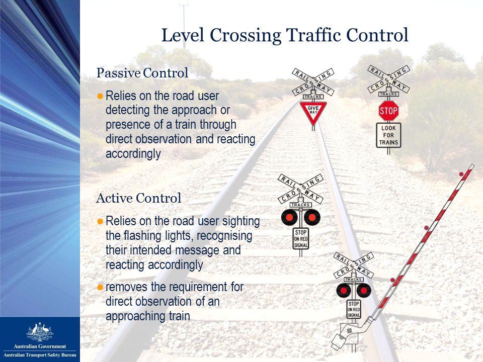 Railway Level Crossings in Australia ●Over 9000 public level crossings in Australia ●Only about 30% have active traffic control