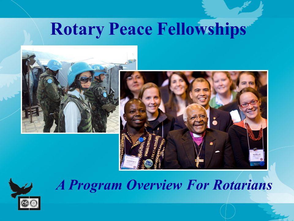 Rotary Peace Centers Program Objectives 1.