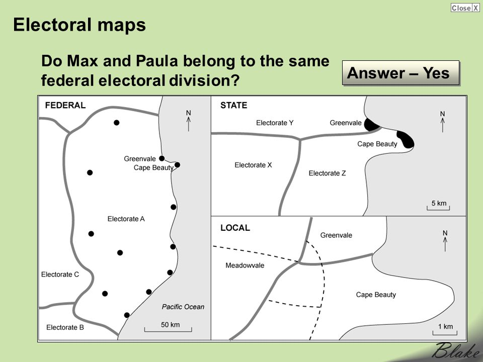 Electoral maps Do Max and Paula belong to the same federal electoral division? Answer – Yes