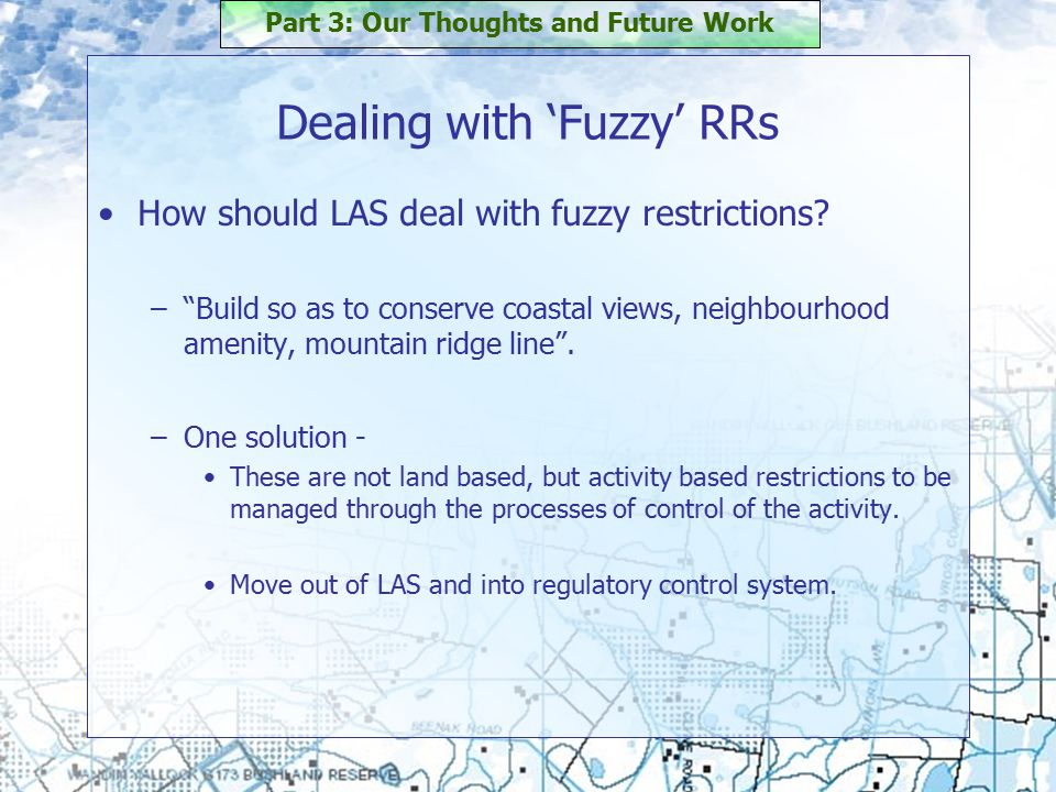 Dealing with 'Fuzzy' RRs How should LAS deal with fuzzy restrictions.