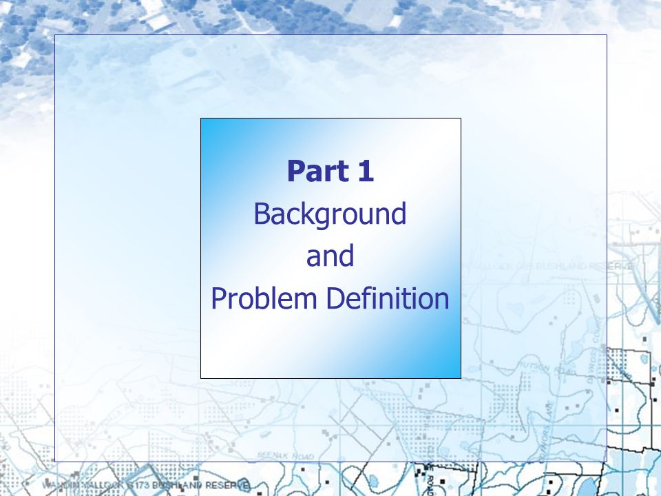 Part 1 Background and Problem Definition