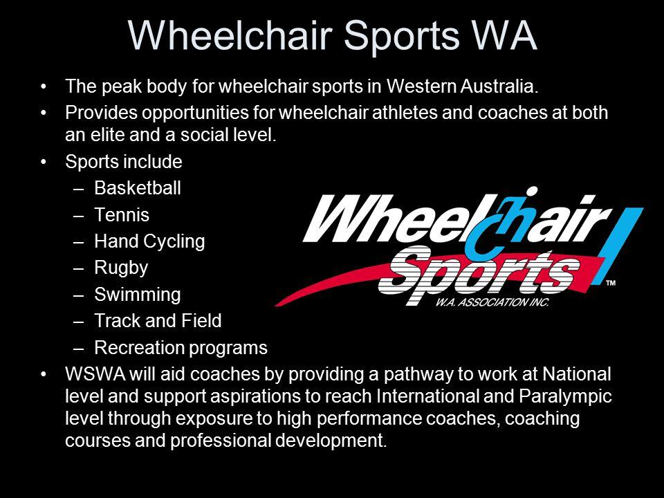 Wheelchair Sports WA The peak body for wheelchair sports in Western Australia.