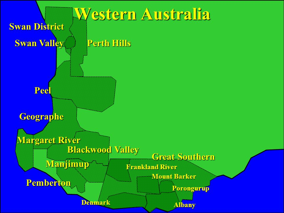 Western Australia Margaret River Geographe Peel Perth Hills Swan Valley Swan District Pemberton Manjimup Blackwood Valley Great Southern Frankland River Mount Barker Porongurup Albany Denmark Western Australia