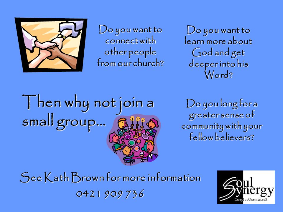 Do you want to connect with other people from our church.