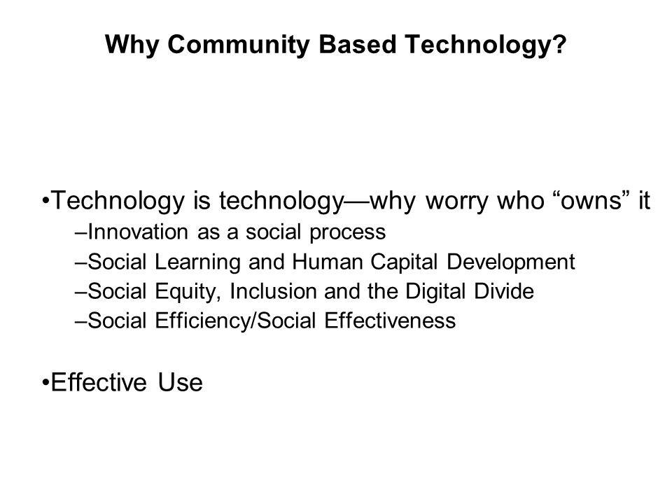 Community Innovation Why innovation matters Increasing belief that innovation is less an individual process than a social and community one National, regional and community innovation Community innovation—process and product innovation at the community level— well it's new for around here Innovation built on a technology platform
