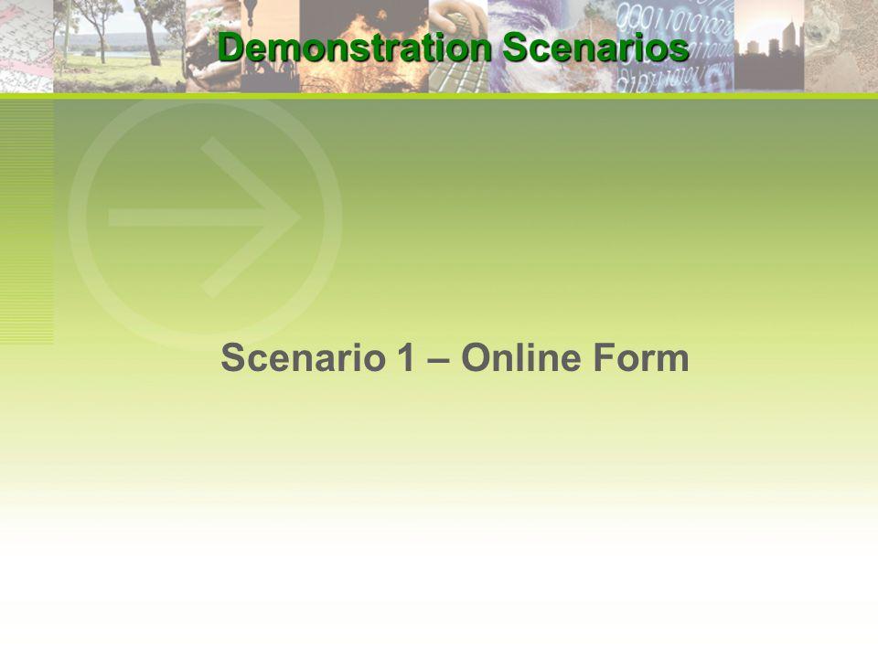 Scenario 1 – Online Form Demonstration Scenarios