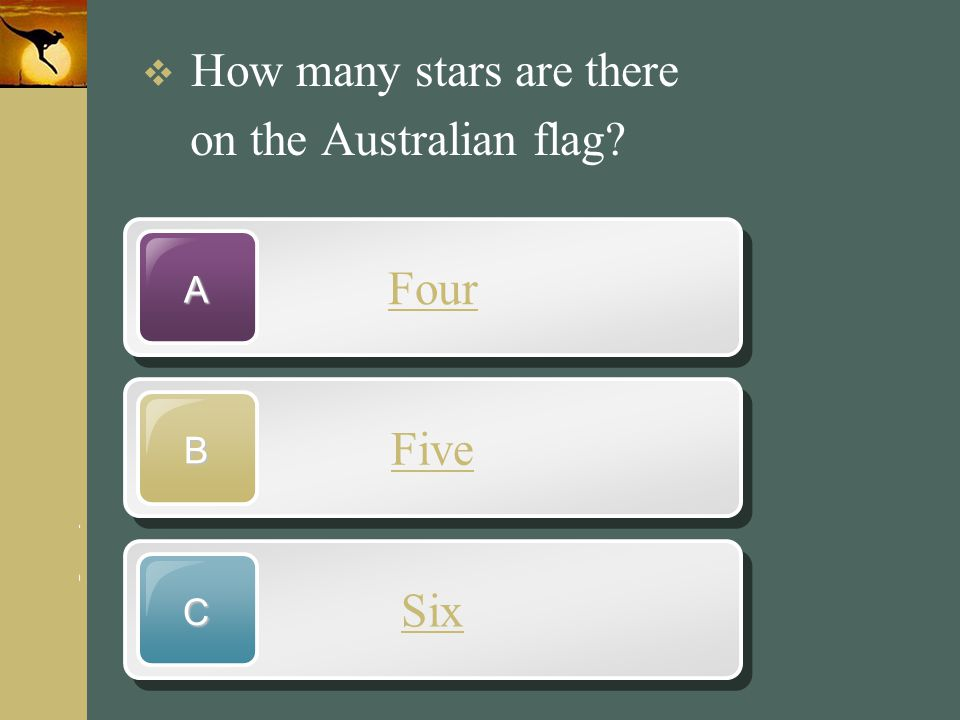 www.themegallery.com Company Logo Four A Five B Six C  How many stars are there on the Australian flag?