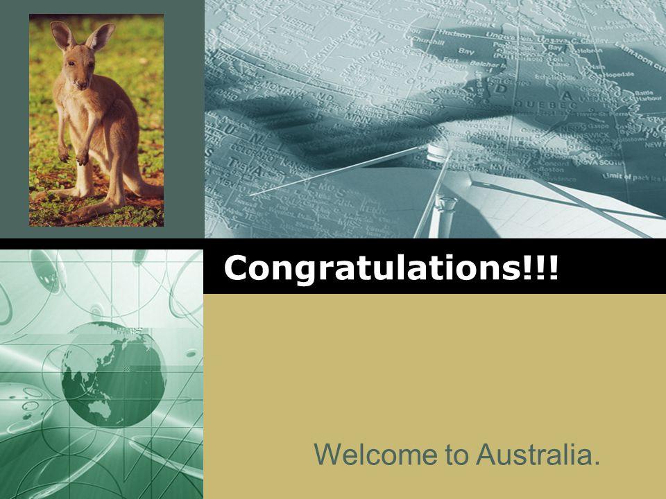 LOGO Congratulations!!! Welcome to Australia.