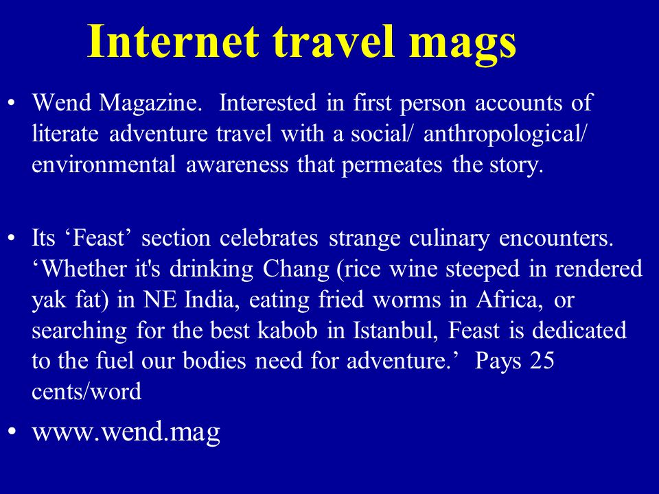 Internet travel mags Wend Magazine.