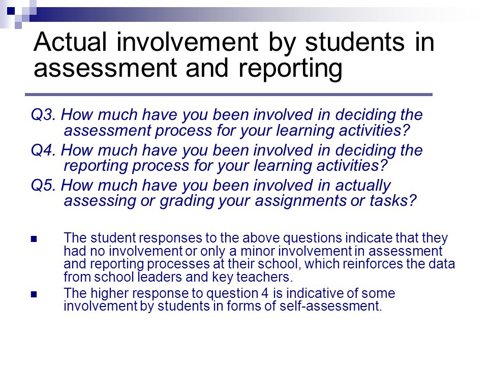 Q3. How much have you been involved in deciding the assessment process for your learning activities? Q4. How much have you been involved in deciding t