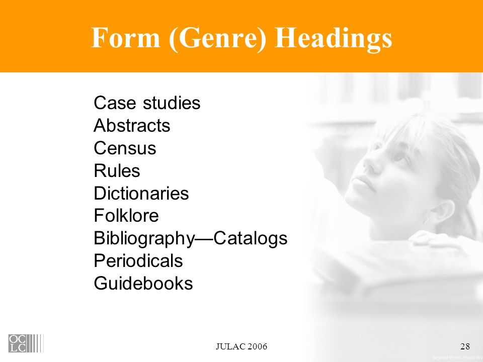 JULAC 200628 Form (Genre) Headings Case studies Abstracts Census Rules Dictionaries Folklore Bibliography—Catalogs Periodicals Guidebooks