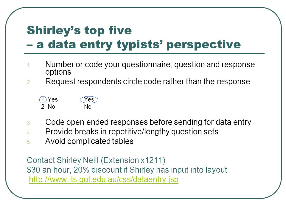 Shirley's top five – a data entry typists' perspective 1.