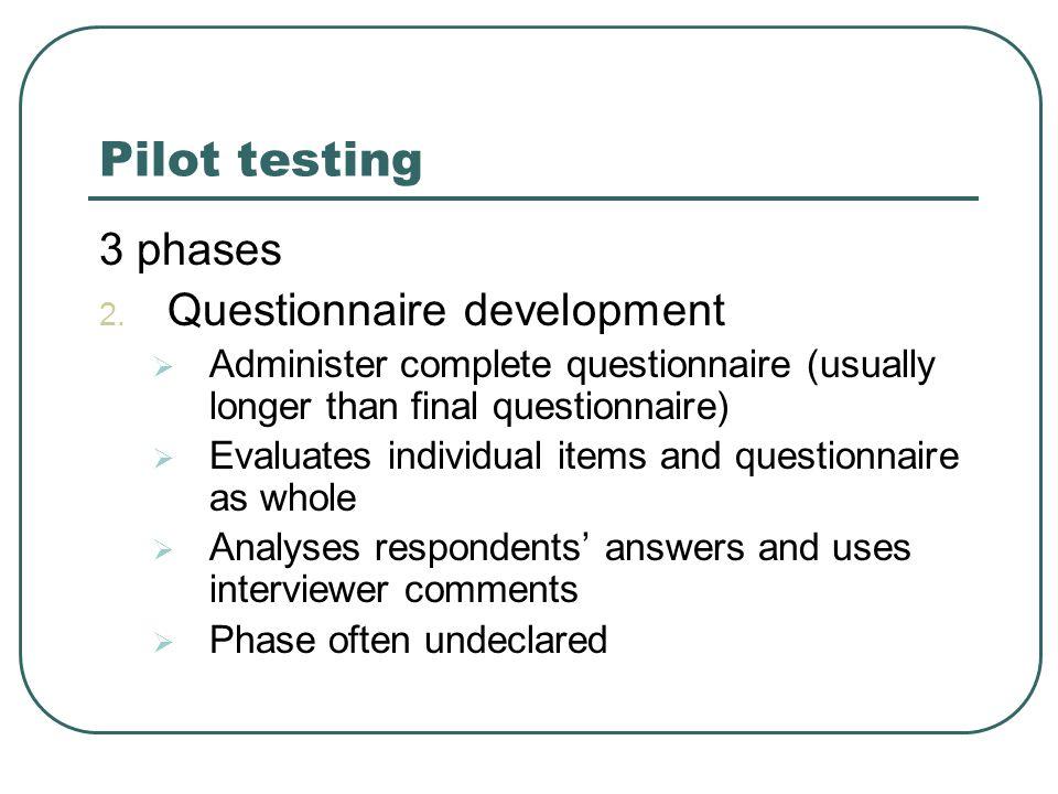 Pilot testing 3 phases 2.