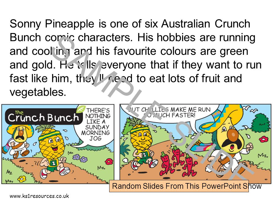 www.ks1resources.co.uk Sonny Pineapple is one of six Australian Crunch Bunch comic characters.
