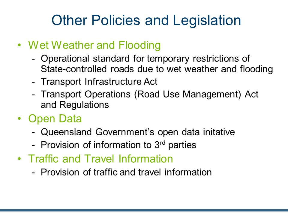 Other Policies and Legislation Wet Weather and Flooding -Operational standard for temporary restrictions of State-controlled roads due to wet weather