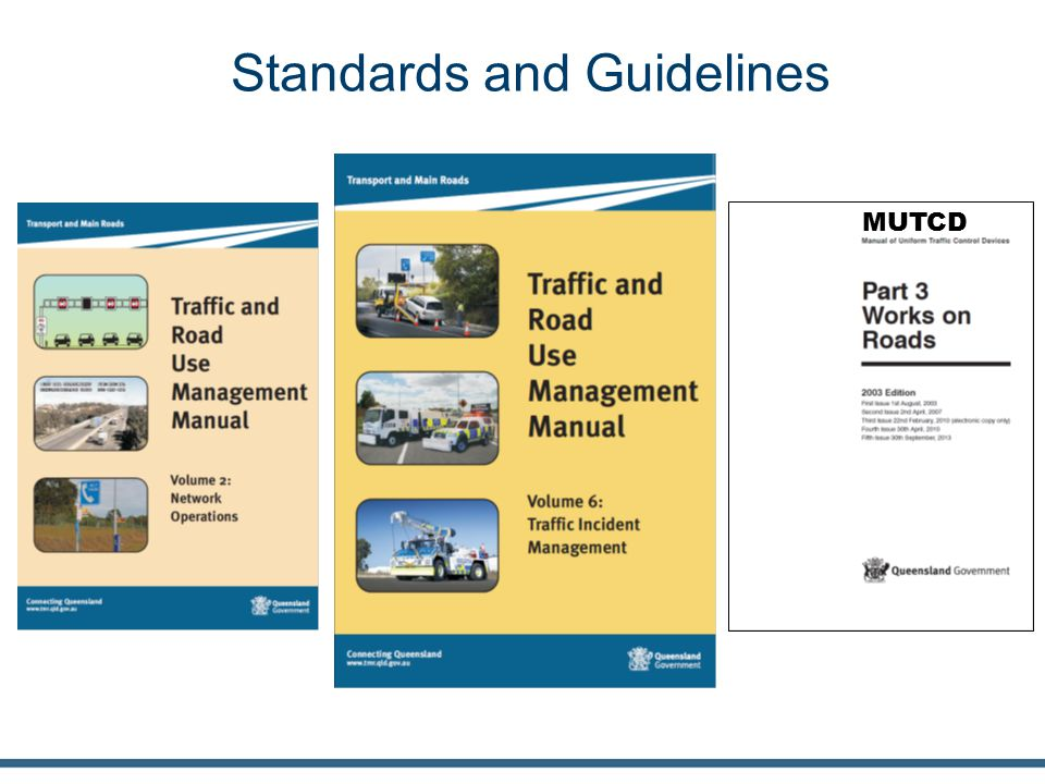 Standards and Guidelines MUTCD