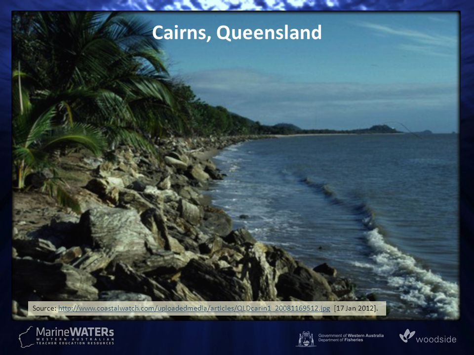 Cairns, Queensland Source: http://www.coastalwatch.com/uploadedmedia/articles/QLDcarin1_20081169512.jpg [17 Jan 2012].http://www.coastalwatch.com/uplo