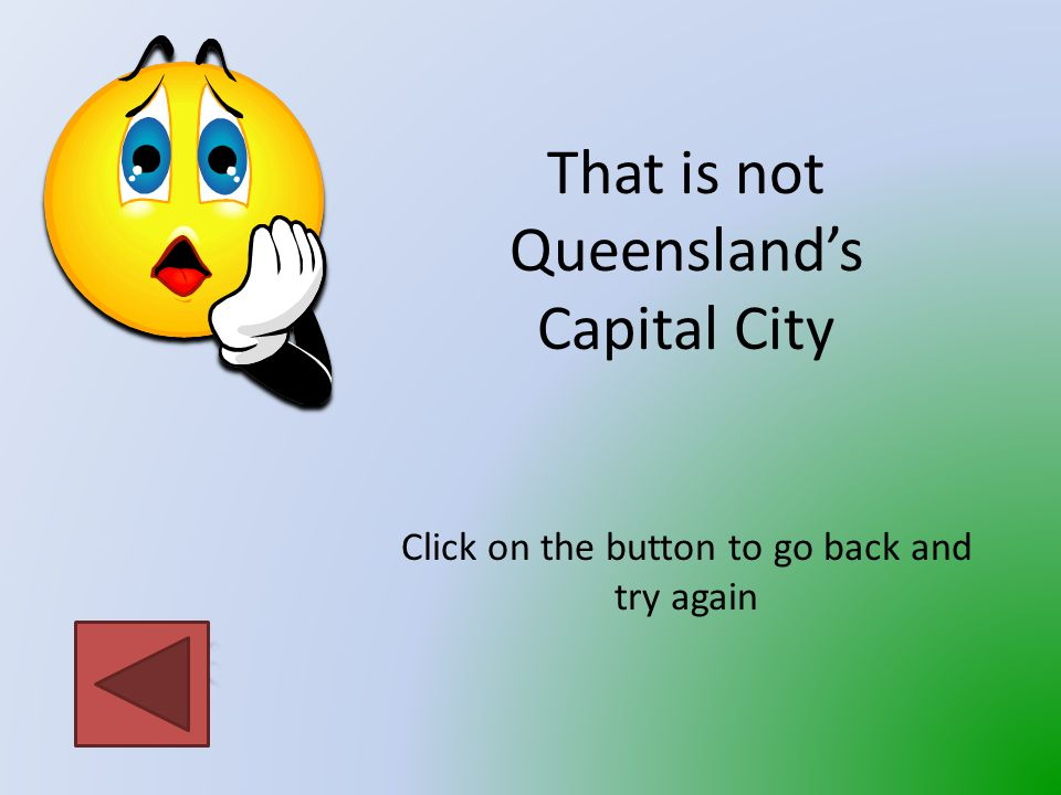 What is the Capital City of Queensland BrisbaneDarwin Sydney Canberra HobartMelbournePerthAdelaide