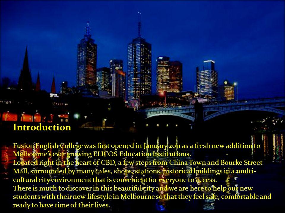 Level 1, 158 Swanston Street Melbourne 3000 Phone: + 61 3 9654 7786 Email: info@fusionenglish.com.au info@fusionenglish.com.au Web: www.fusionenglish.com.auwww.fusionenglish.com.au