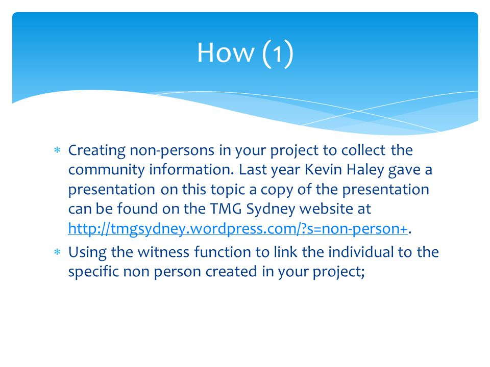  Creating non-persons in your project to collect the community information.