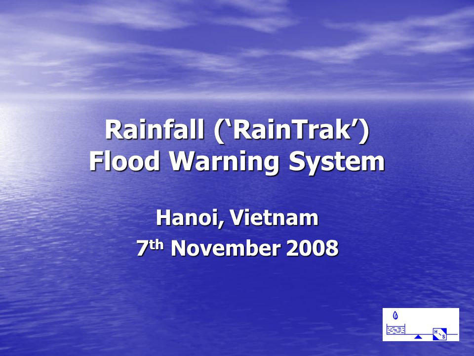 Rainfall ('RainTrak') Flood Warning System Hanoi, Vietnam 7 th November 2008