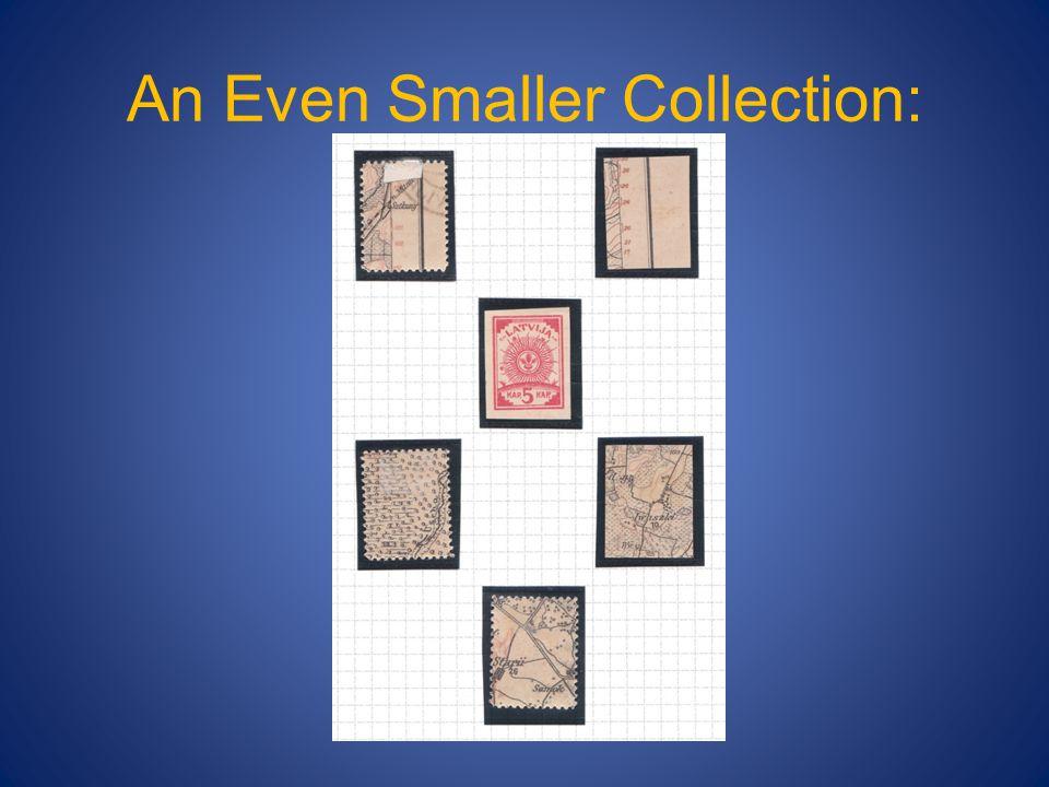An Even Smaller Collection: