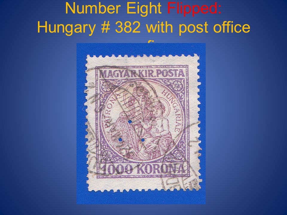 Number Eight Flipped: Hungary # 382 with post office perfin