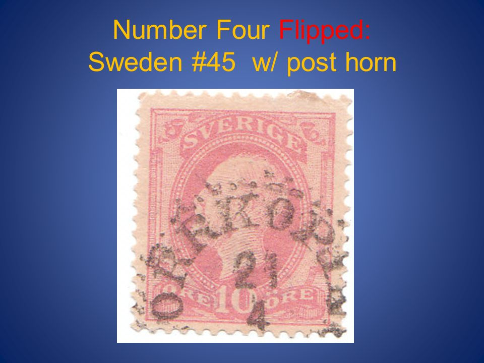 Number Four Flipped: Sweden #45 w/ post horn