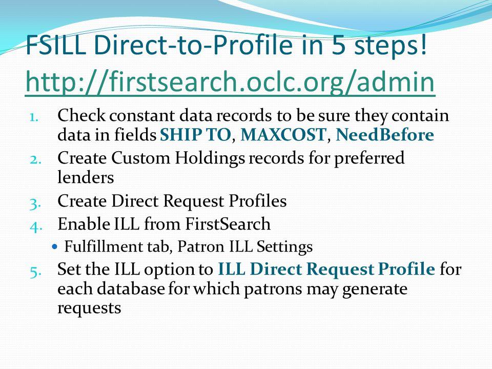 FSILL Direct-to-Profile in 5 steps.