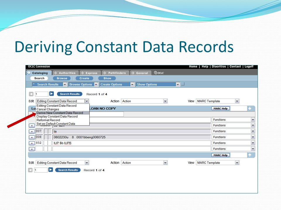 Deriving Constant Data Records