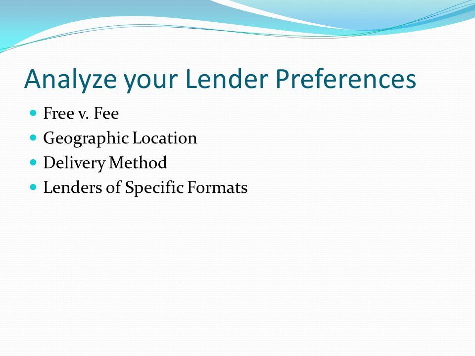 Analyze your Lender Preferences Free v.