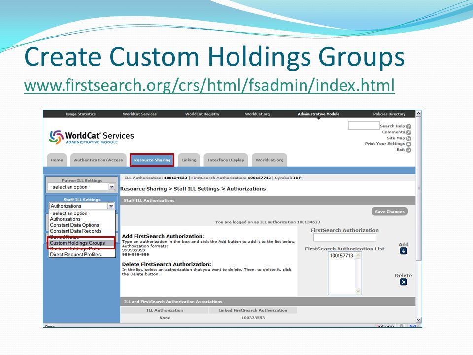 Create Custom Holdings Groups www.firstsearch.org/crs/html/fsadmin/index.html www.firstsearch.org/crs/html/fsadmin/index.html