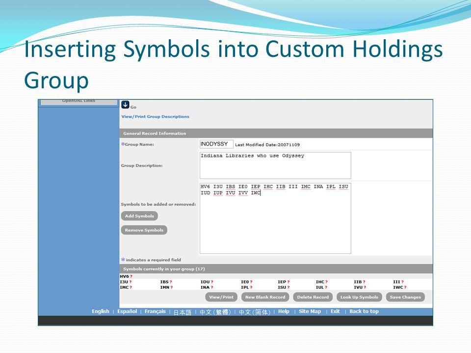 Inserting Symbols into Custom Holdings Group