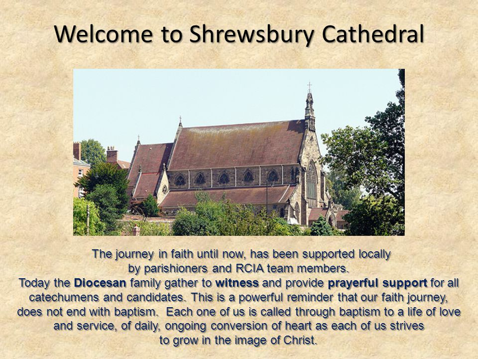 The journey in faith until now, has been supported locally The journey in faith until now, has been supported locally by parishioners and RCIA team me