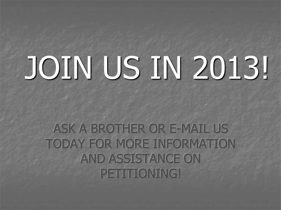 JOIN US IN 2013!