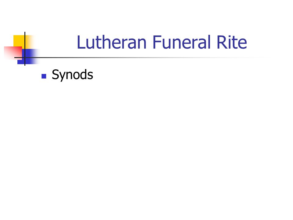 Lutheran Funeral Rite Synods