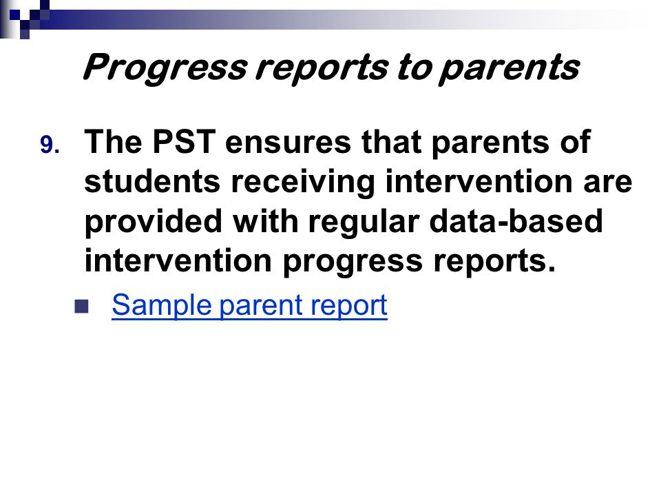 Progress reports to parents 9.