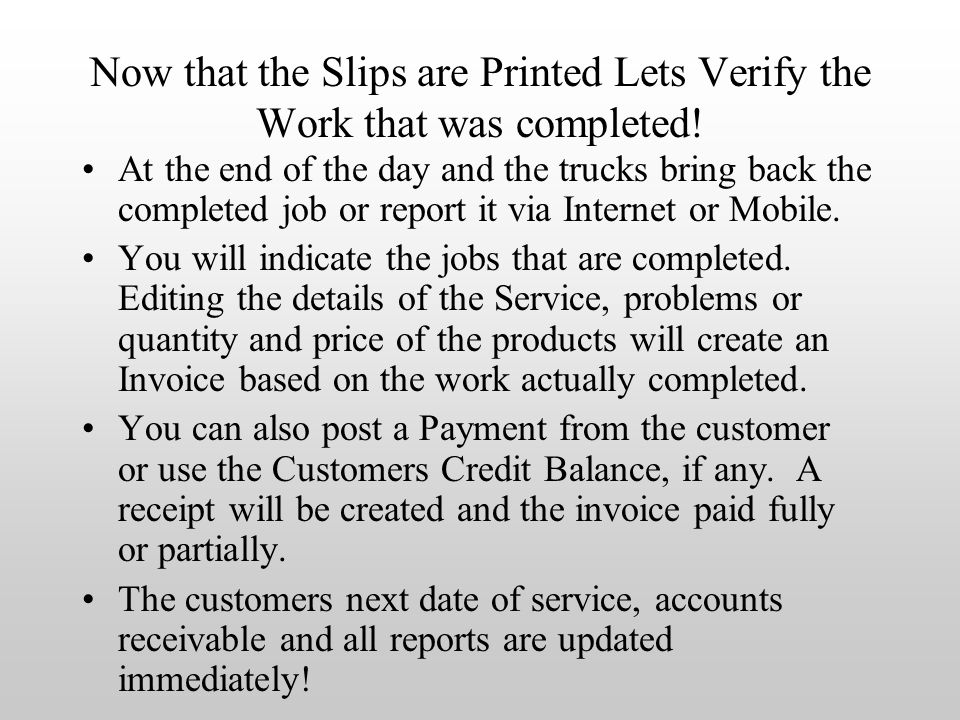 Now that the Slips are Printed Lets Verify the Work that was completed.
