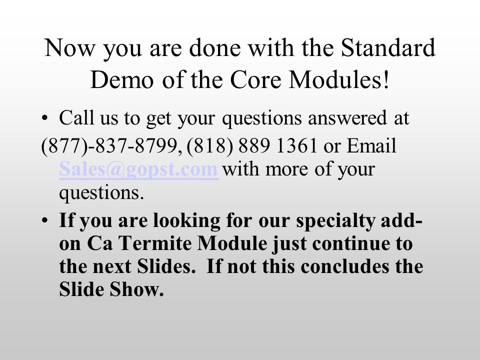 Now you are done with the Standard Demo of the Core Modules.