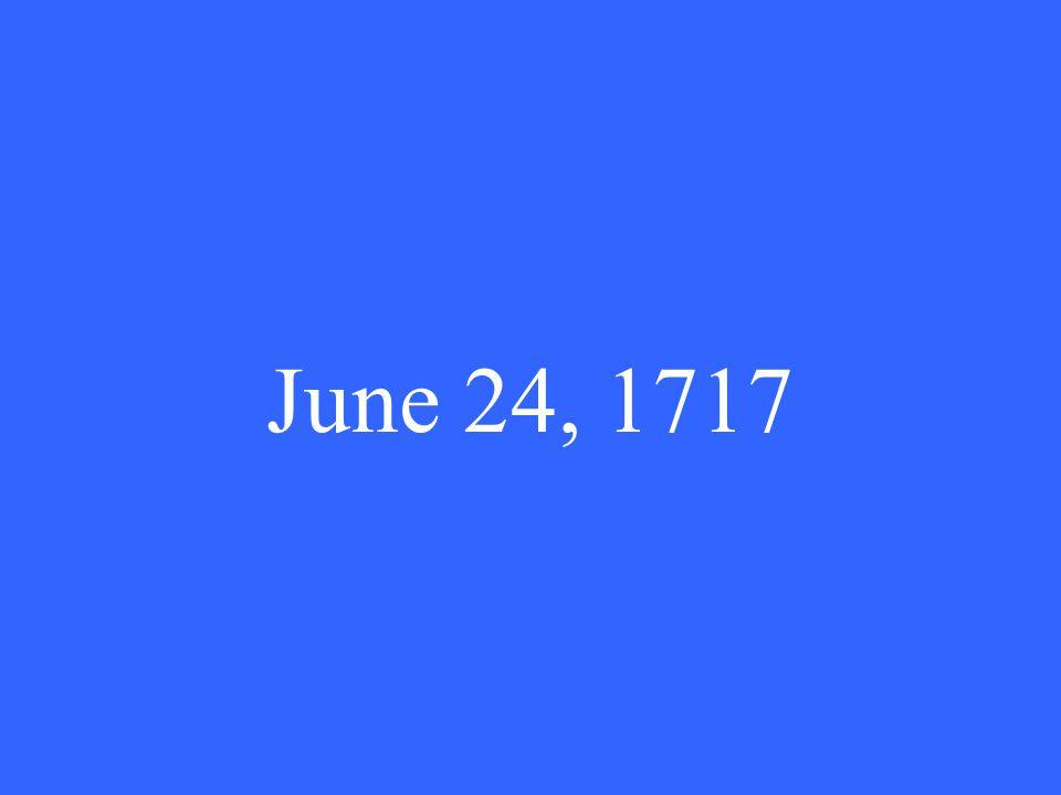 June 24, 1717